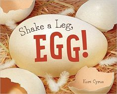 Shake a Leg, Egg! Written and Illustrated by Kurt Cyrus Ages: 2 - 8 Grade Level: P – 3 Spring is all about eggs and chicks, and so is this book. A family of geese are waiting for their last egg to. Lisa Campbell, Easter Books, Book Reviews For Kids, Beach Reading, Kids Lighting, Children's Picture Books, Book Themes, Story Time, New Pictures