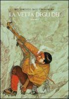 La vetta degli dei / Jiro Taniguchi, Baku Yumemakura ; [traduzione dal francese della prefazione e postfazione di Elisabetta Tramacere]