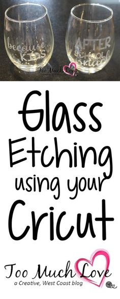 Step by Step directions on using your Cricut for glass etching.