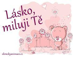 Miluji tě obrázky, citáty a animace pro Facebook - ObrazkyAnimace.cz You And I, I Love You, Teddy Bear, Appliques, Facebook, Quotes, Riveting, Quotations, You And Me