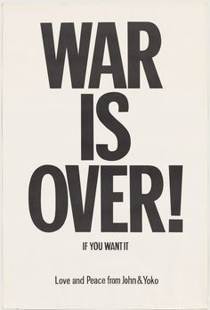 Yoko Ono, WAR IS OVER if you want it, 1969, The Museum of Modern Art