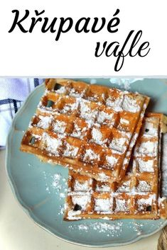 Křupavé vafle, zdravý recept na těsto ze špaldové mouky. #vafle Bread And Pastries, Food And Drink, Sweets, Healthy Recipes, Cooking, Breakfast, Desserts, Fit, Sweet Pastries