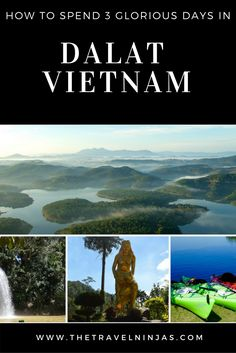Read about how to spend 3 days in Dalat Vietnam enjoying natural beauty, culture, and adventure. via @thetravelninjas