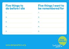 Dying Matters postcards   5 things to do before I die and 5 things I want to be remembered for