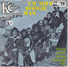 KC and the Sunshine Band - I'm Your Boogie Man (1977) http://youtu.be/KlrKxDGrEMs