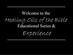 Healing oils of the bible pt 1