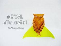 Origami owl Designed and folded: Ta Trung Dong Paper size : 20x20cm From one paper square uncut ---------------------------------------------------- Mẫu gấp ...