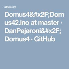 Domus4/Domus42.ino at master · DanPejeroni/Domus4 · GitHub