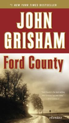 Ford County: stories by John Grisham -- New Book Guide May 2015 -- For more information click here: http://gilfind.ega.edu/vufind/Record/100377