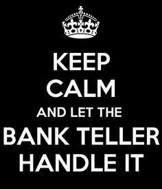 Bank Teller Boot Camp #BANKteller #quote #quotes