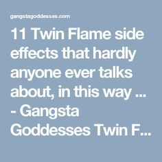 11 Twin Flame side effects that hardly anyone ever talks about, in this way ... - Gangsta Goddesses Twin Flames