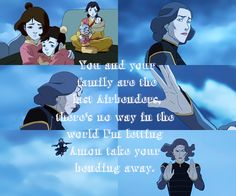 She is one of my top 3 favorites. Because though pema took tenzin from her, she still risked her like more them once to save their family