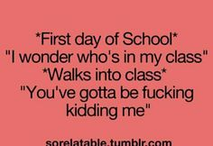 Frist day of school so relatable