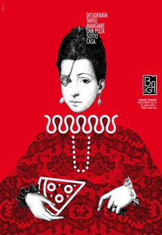 """Graphic Design / Poster Inspiration / Poster design for the opening of """"pizzeria biga"""" in eboli. we decided to use the famous Ana De Mendoza, princess of eboli, because the pizze"""