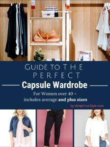 Guide to the perfect Capsule Wardrobe eBook. Focusing on women over 40. Includes plus size recommendations.