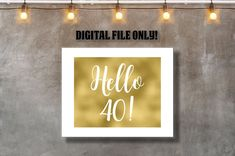 40th birthday decoration hello 40 gold 40th birthday 40th | Etsy 40th Birthday Decorations, 40 Years Old, Artwork, Gold, Etsy, Work Of Art, 40 Rocks, 40th Anniversary Decorations