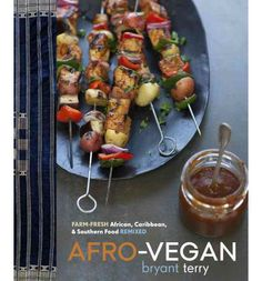 Bryant's forthcoming book, Afro-Vegan: Farm-Fresh African, Caribbean, and Southern Flavors Remixed (Ten Speed/Random House), will be published on April vegan but will give a shot @ Chef Terry's recipes! Vegan Vegetarian, Vegetarian Recipes, Vegan Meals, Bryant Terry, Southern Recipes, Southern Food, How To Become Vegan, Vegan Cookbook, Vegan Dishes