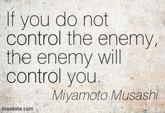 Quotes of Miyamoto Musashi About regret, study, men, tomorrow ...