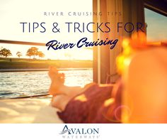 Looking for River Cruising #TravelTips and tricks? Look no further! #RiverCruise #AvalonWaterways