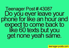 Haha.. Yes i barely have text messages. Single people be like