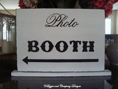 PHoToBooTH SiGn  WeDDiNg TaBLe SiGn  17 X12  by lizzieandcompany