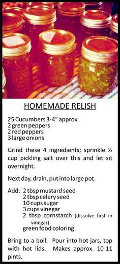 My Homemade Relish recipe - yummy!