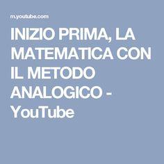 INIZIO PRIMA, LA MATEMATICA CON IL METODO ANALOGICO - YouTube
