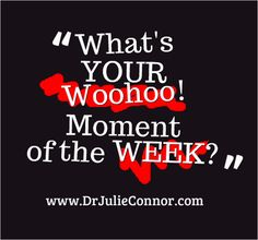 What's your favorite shout-out Woohoo! moment of the week?