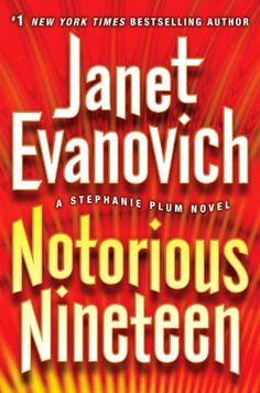 BARNES & NOBLE | Notorious Nineteen (Stephanie Plum Series #19) by Janet Evanovich, Random House Publishing Group | NOOK Book (eBook), Paperback, Hardcover, Audiobook