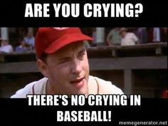 Are you crying? There's no crying in baseball! - Are you crying? Baseball Dugout, Baseball Tips, Baseball Shoes, Cubs Baseball, Baseball Cleats, Travel Baseball, Baseball Costumes, No Crying In Baseball, Math Memes
