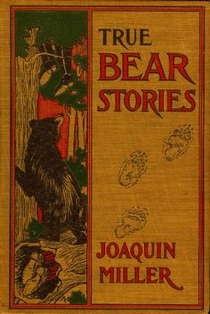 PP (Name Unknown)--Miller--True Bear Stories | Flickr - Photo Sharing!