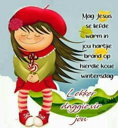 Good Morning Wishes, Good Morning Quotes, Prayer Verses, Bible Verses, Lekker Dag, Evening Greetings, Afrikaanse Quotes, Goeie More, Morning Greetings Quotes