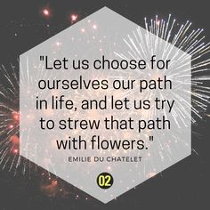 Choose your own path in life! Inspiring quote by French scientist Emilie du Chatelet.  Choose you own path and enrol at FH CAMPUS 02 👇🏽