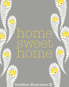 Home Sweet Home Sign with Peacock Feathers in Yellow and Gray 8x10 Art Print. $18.95, via Etsy.