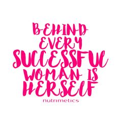 Here's to all the women empowering themselves and inspiring others!