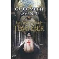 Giacometti et Ravenne Le septième templier