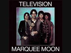 Television - See No Evil (Marquee Moon - 1977)