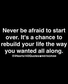 Never be afraid...L.Loe