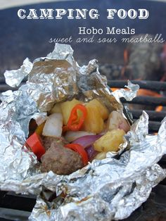 Camping food (foil sweet and sour meatballs, cooks in 15-20 minutes. what a great alternative to frozen burger patties)