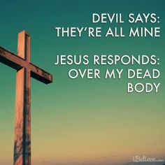 Jesus died on the cross to save us from our sins and release us from bondage. When we become a child of God, Satan has no hold on us. --- Also, Sassy Jesus. Religious Quotes, Spiritual Quotes, Spiritual Encouragement, Jesus Christus, The Knowing, Jesus Freak, Spiritual Inspiration, Way Of Life, Real Life