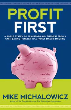 From Mage Mind: Profit First from Mike Michalowicz