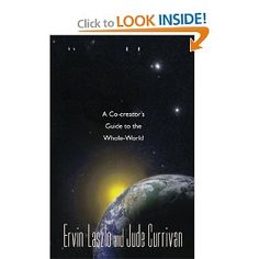 """""""Another great book by Laszlo. Penetrating and synergistic exploration of meaning, consciousness and the cosmos""""...Eugene F"""