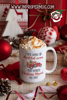 Christmas Mug Gift Ideas | Christmas Coffee Mug – I Just Want to Drink Hot Cocoa And Watch Christmas Movies All Day | Get useful and fun Christmas gifts for the entire family. Snarky, personalized, or sweet we have something to bring every personality some good cheer for the holidays. Design printed using a sublimation process making the design part of the mug surface. Prints are high quality and won't scratch. #ChristmasMugs #MugsforChristmas #ChristmasGiftIdeas #GiftIdeas #Gifts
