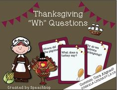 """Help+your+students+meet+common+core+standards+with+this+7+page,+36+card+Thanksgiving+""""Wh""""+Question+Task+Card+set.+Addresses:+CCSS.ELA-LITERACY.L.K.1.DCreated+for+Kindergarten+students+but+can+be+used+with+a+variety+of+ages/grades+based+upon+educational+needs+and+levels."""