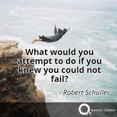 What would you attempt to do? #TuesdayMotivation #Quote #QuoteCards http://quotecards.co/quotes/robert-schuller/what-would-you-attempt-to-do-if-you-knew-you/691