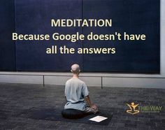 Meditation Because Google doesn't have all the answers - T-shirts & Hoodies on Sale Now! - https://teespring.com/thewayofmeditation #psychicreadings #psychics #psychic #psychicmedium