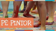 Pé Pintor (Música: Pé com Pé) - Palavra Cantada