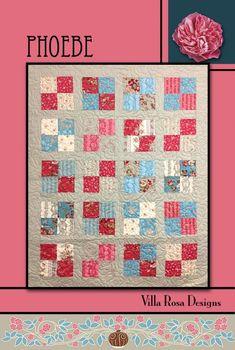 Phoebe quilt pattern by Pat Fryer, Villa Rosa Designs
