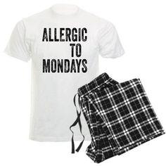 Allergic to Mondays Pajamas