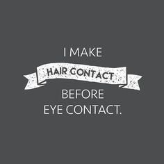 hairstylist quotes Hair quotes funny hairstylists career 47 new Ideas Hairdresser Quotes, Hairstylist Quotes, Cosmetology Quotes, Hairstylist Problems, Barber Quotes, Hair Salon Quotes, Monat Hair, Love Hair, Hair Humor